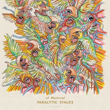 Of Montreal ‎– Paralytic Stalks