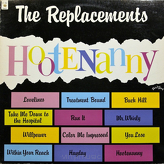 The Replacements ‎– Hootenanny