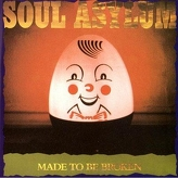 Soul Asylum ‎– Made To Be Broken