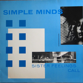 Simple Minds ‎– Sister Feelings Call