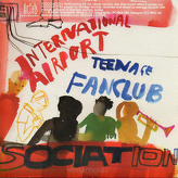 International Airport / Teenage Fanclub ‎– Association!