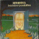Birth Control ‎– Backdoor Possibilities