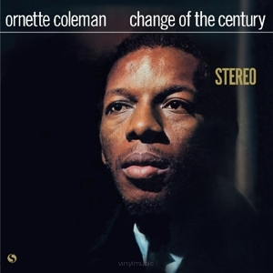 Ornette Coleman ‎– Change Of The Century