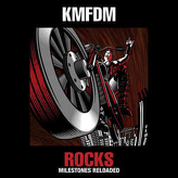 KMFDM ‎– Rocks (Milestones Reloaded)