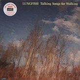 Lungfish ‎– Talking Songs For Walking
