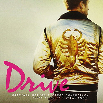 Cliff Martinez ‎– Drive (Original Motion Picture Soundtrack)