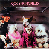 Rick Springfield ‎– Success Hasn't Spoiled Me Yet