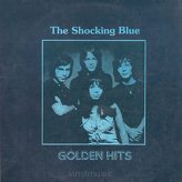 The Shocking Blue ‎– Golden Hits