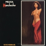 Melissa Manchester ‎– For The Working Girl