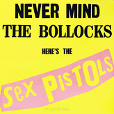 Sex Pistols ‎– Never Mind The Bollocks Here's The Sex Pistols