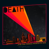 Death ‎– ...For The Whole World To See