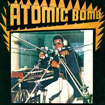 William Onyeabor ‎– Atomic Bomb