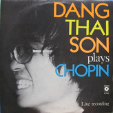 Chopin, Dang Thai Son ‎– Dang Thai Son Plays Chopin