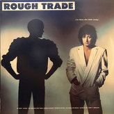 Rough Trade ‎– For Those Who Think Young