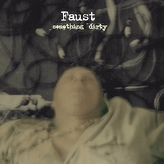 Faust ‎– Something Dirty