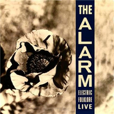 The Alarm ‎– Electric Folklore Live