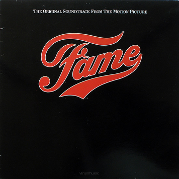 Various ‎– Fame - Original Soundtrack From The Motion Picture