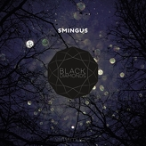 Smingus ‎– Black Diamonds
