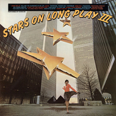 Stars On ‎– Stars On 45 Long Play III