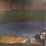 Delta Blues Band ‎– Street Time