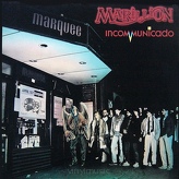 Marillion ‎– Incommunicado