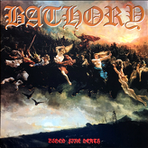 Bathory ‎– Blood Fire Death
