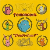 Tomahawk ‎– Oddfellows