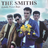 The Smiths ‎– Lonely Planet Boys
