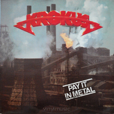 Krokus ‎– Pay It In Metal