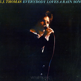 B.J. Thomas ‎– Everybody Loves A Rain Song
