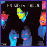 The Cure ‎– In Between Days
