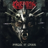 Kreator ‎– Hordes Of Chaos