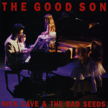 Nick Cave & The Bad Seeds ‎– The Good Son