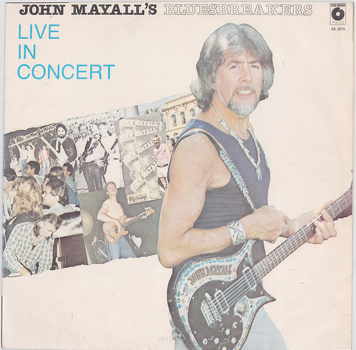 John Mayall's Bluesbreakers ‎– Live In Concert