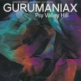 Gurumaniax - Psy Valley Hill