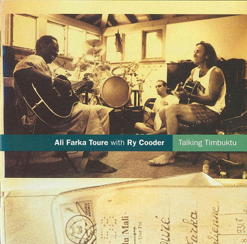Ali Farka Touré With Ry Cooder ‎– Talking Timbuktu