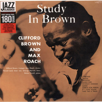 Clifford Brown And Max Roach ‎– Study In Brown