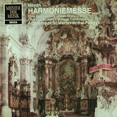Haydn - Spoorenberg / Watts / Young / Rouleau, Choir Of St. Johns College Cambridge, The Academy Of St. Martin-in-the-Fields Directed By George Guest ‎– Harmoniemesse