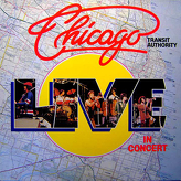 Chicago Transit Authority* ‎– Live In Concert
