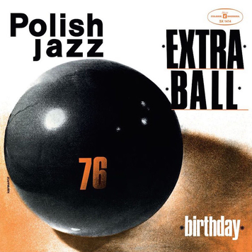 Extra Ball ‎– Birthday
