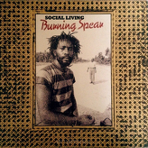 Burning Spear ‎– Social Living
