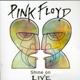 Pink Floyd ‎– Shine On - Live