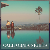Best Coast ‎– California Nights