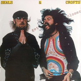 Seals & Crofts ‎– Get Closer