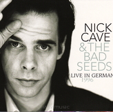 Nick Cave & The Bad Seeds ‎– Live In Germany 1996