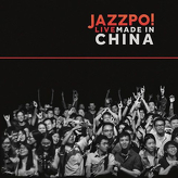 Jazzpospolita ‎– Jazzpo! Live Made In China
