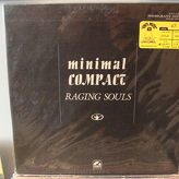 Minimal Compact ‎– Raging Souls / Immigrant Songs