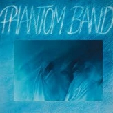 Phantom Band ‎– Phantom Band