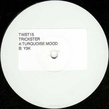 Trickster ‎– Turquoise Mood / Y3K