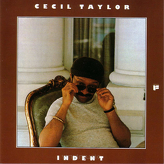 Cecil Taylor ‎– Indent